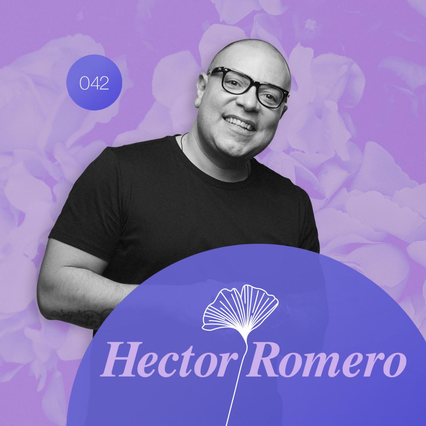 Redolence Radio 042   HECTOR ROMERO