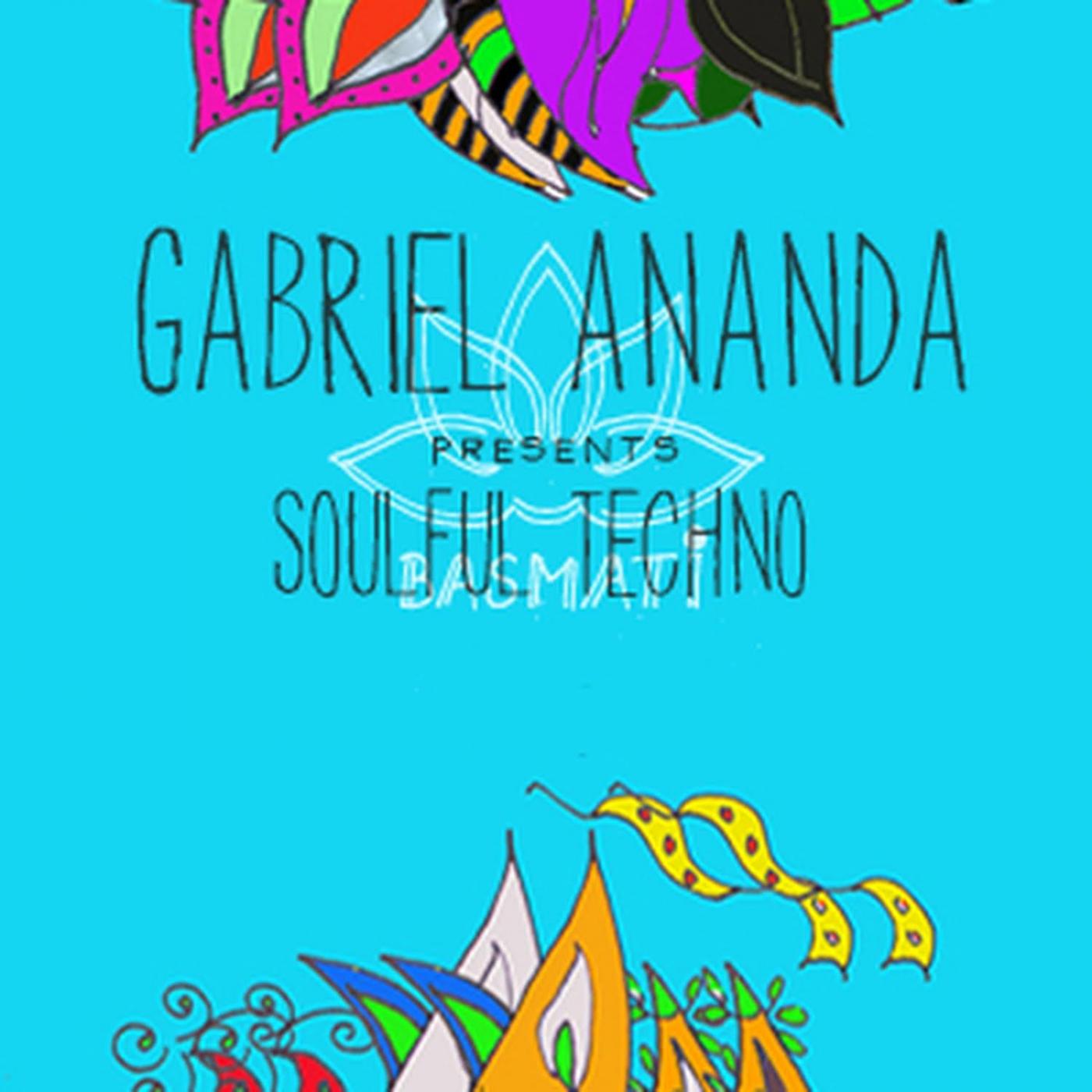 Gabriel Ananda Presents Soulful Techno by Gabriel Ananda