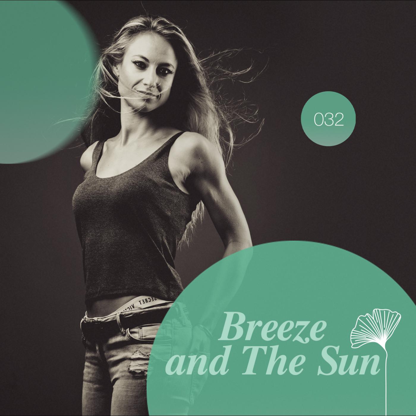 Redolence Radio 032   BREEZE AND THE SUN