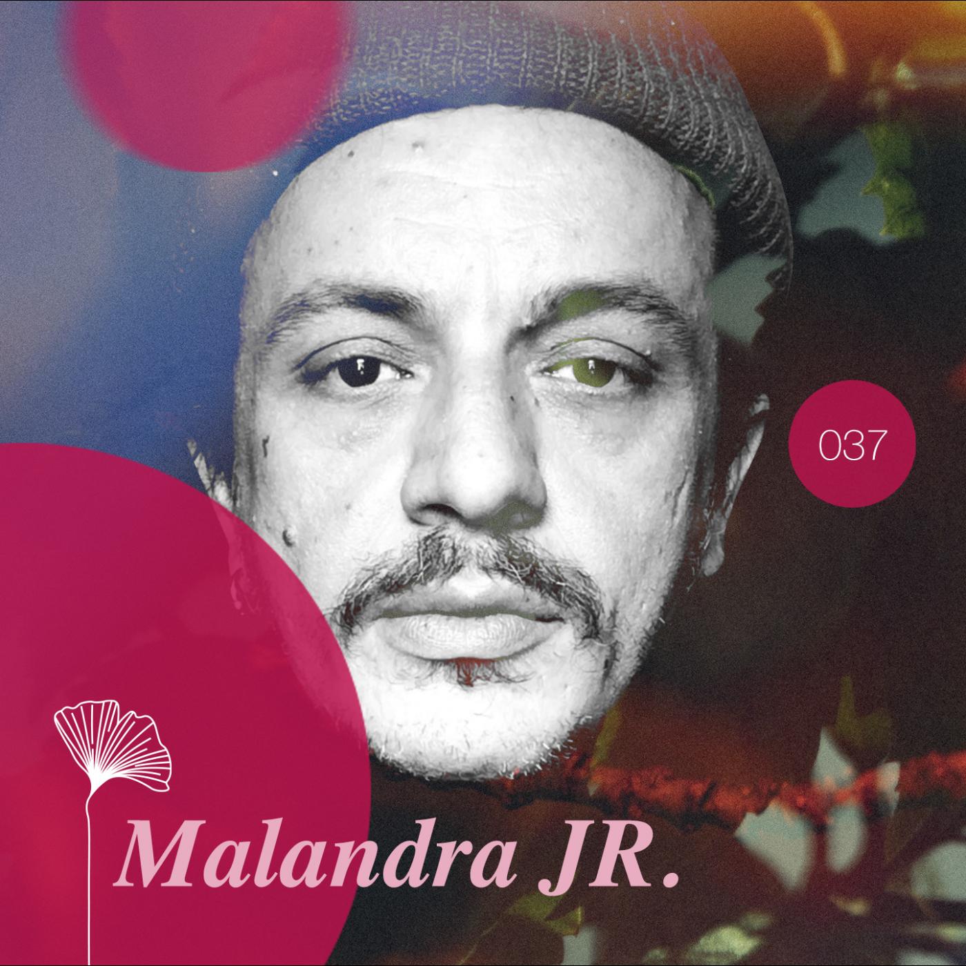 Redolence Radio 037   MALANDRA JR